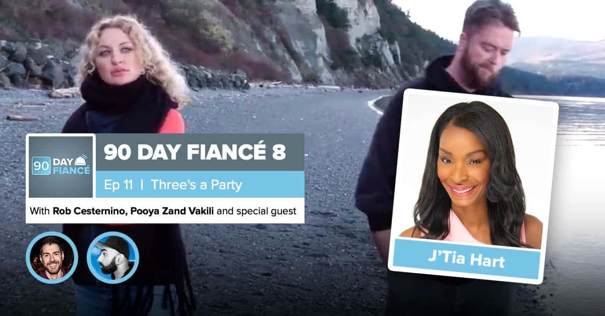 90 Day Fiance | Season 8, Episode 11 Recap | J'Tia Hart