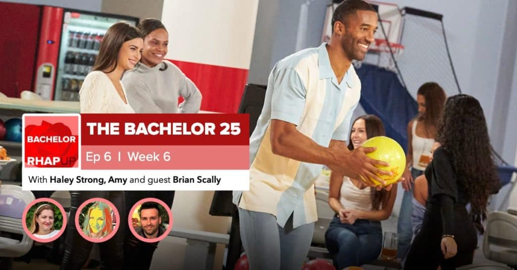 Bachelor | Season 25 Episode 6 RHAPup