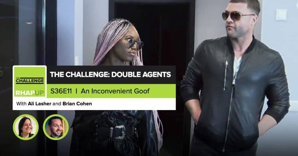 MTV The Challenge RHAPup | Double Agents Episode 11 Recap