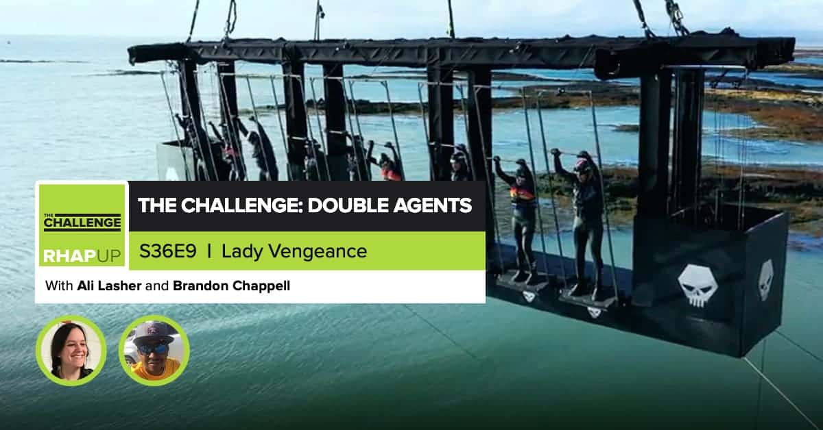MTV The Challenge RHAPup | Double Agents Episode 9 Recap