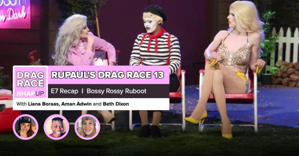 RuPaul's Drag Race Season 13 | Episode 7 Recap