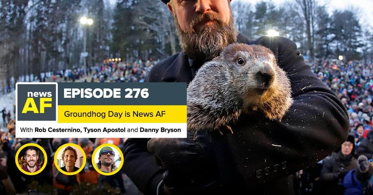 News AF | Groundhog Day is News AF - February 2, 2021