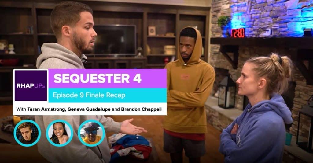Sequester 4 | Episode 9 FINALE Recap | Geneva Guadalupe & Chappell