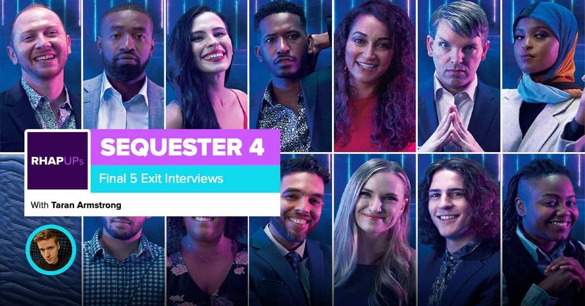 Sequester 4 | Final 5 Exit Interviews