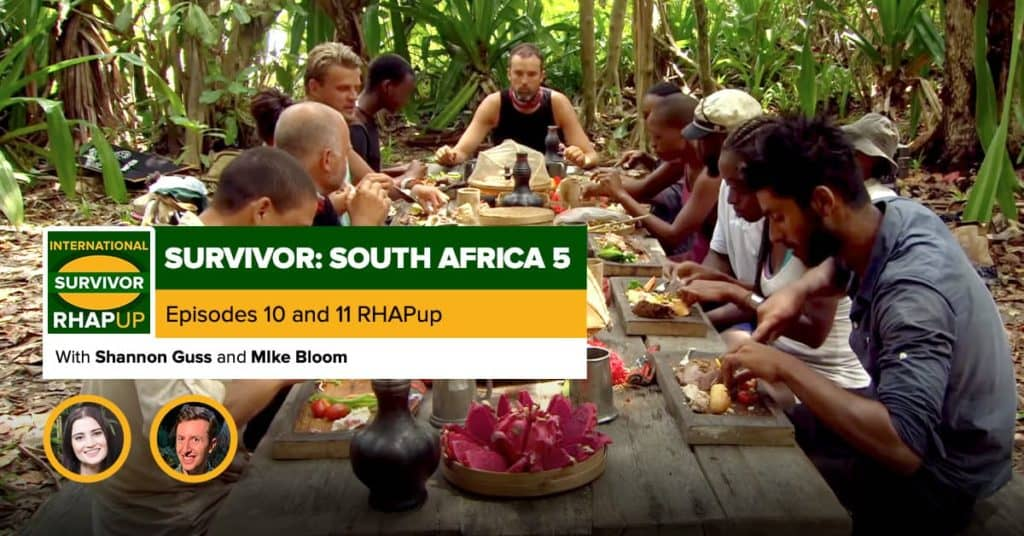 Survivor South Africa: Champions | Episodes 10 and 11 RHAPup