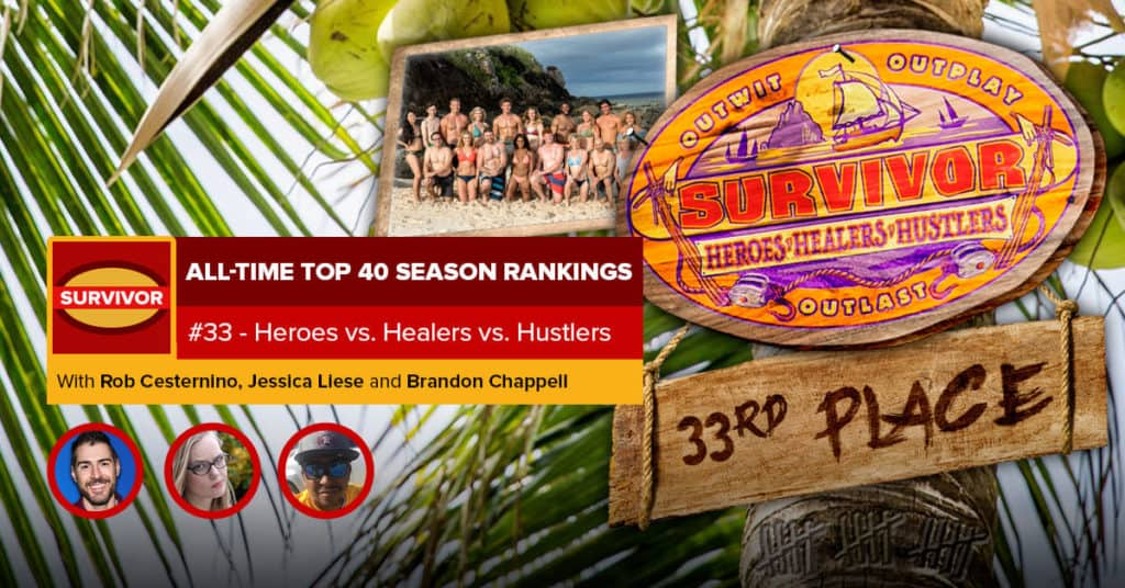 Survivor All-Time Top 40 Rankings | #33: Heroes vs. Healers vs. Hustlers