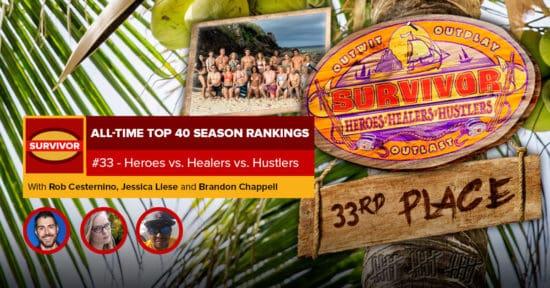 Survivor All-Time Top 40 Rankings   #33: Heroes vs. Healers vs. Hustlers