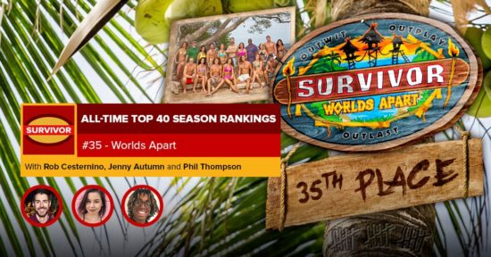 Survivor All-Time Top 40 Rankings   #35: Worlds Apart