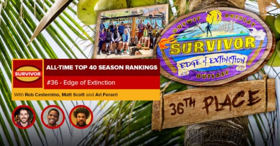 Survivor All-Time Top 40 Rankings   #36: Edge of Extinction