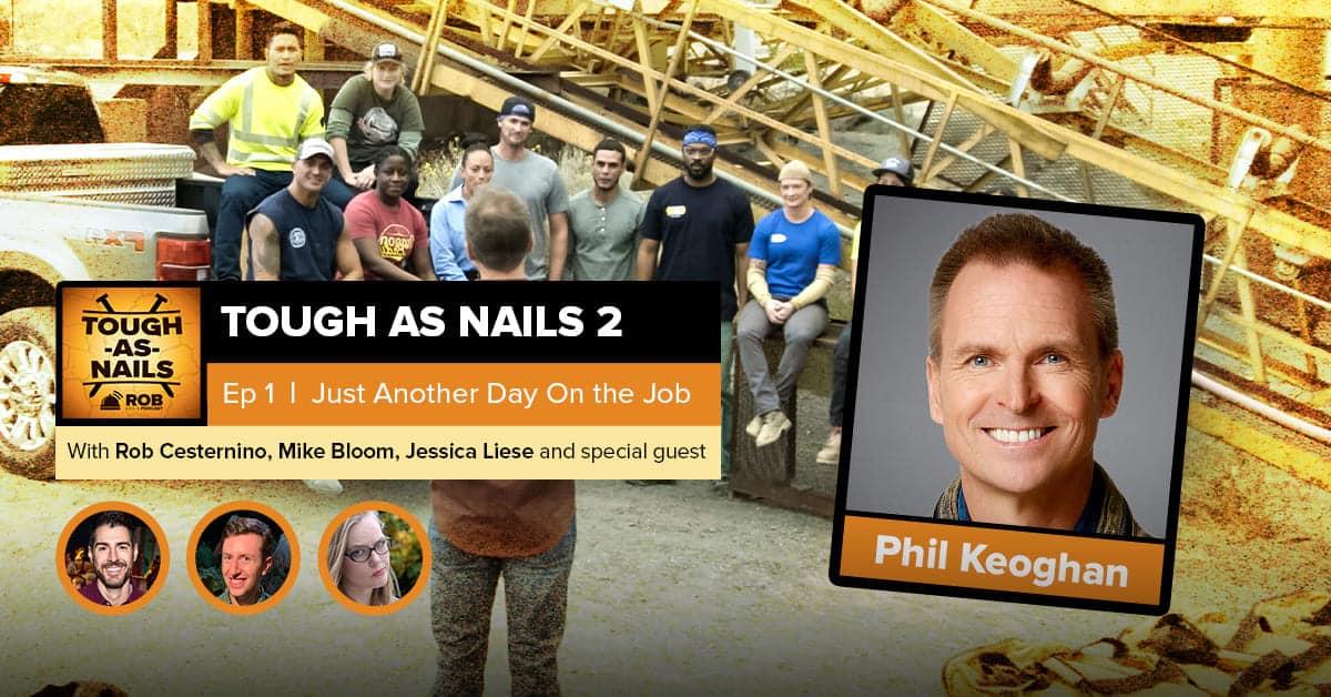 Tough as Nails | Season 2, Episode 1 PREMIERE Recap | Phil Keoghan