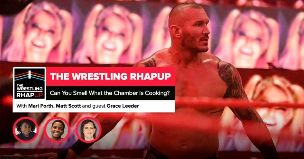 Wrestling RHAPup | Can you smell what the Chamber is cooking?