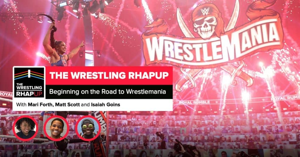 Wrestling RHAPup | Beginning on the Road to Wrestlemania