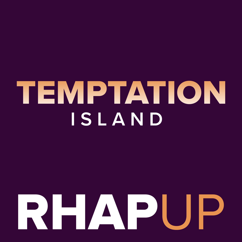 Temptation Island RHAPup Podcast