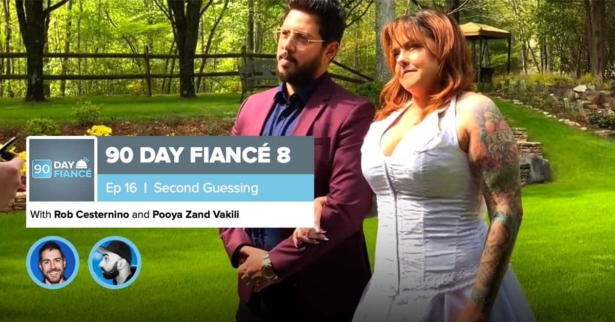 90 Day Fiance | Season 8, Episode 16 Recap