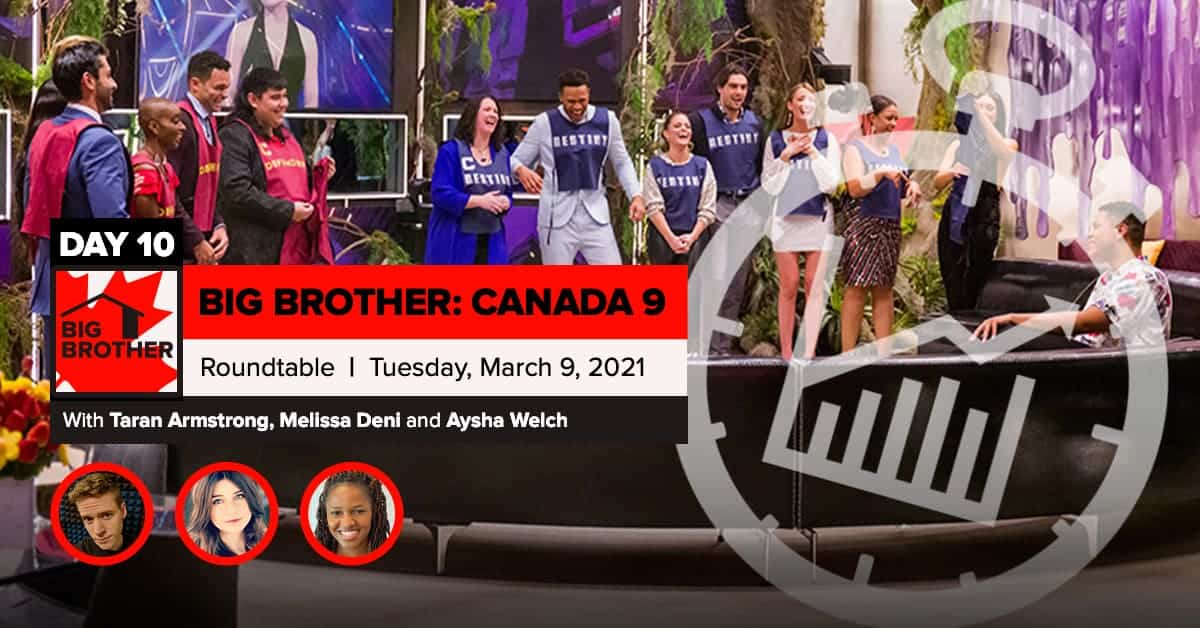 BBCAN 9 | Roundtable | Tuesday, March 9, 2021