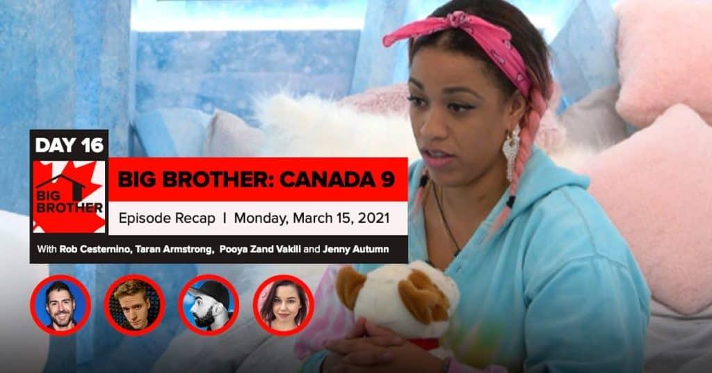 Big Brother Canada 9 | Episode 6 Recap Monday 3/15