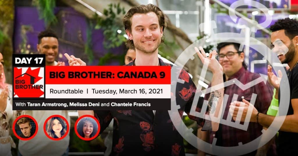 BBCAN 9 | Roundtable | Tuesday, March 16, 2021