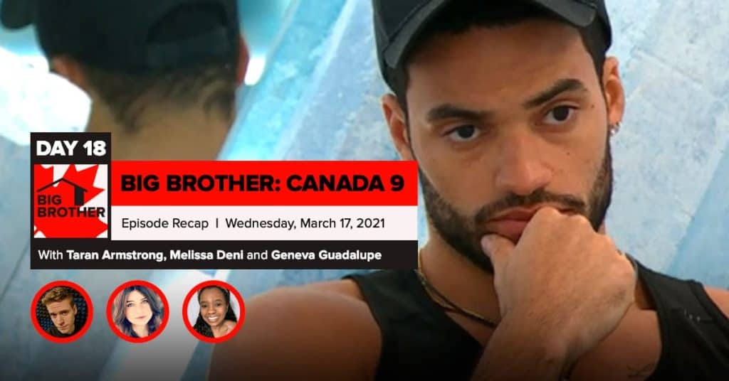 Big Brother Canada 9   Episode 7 Recap Wednesday 3/17 LIVE 8:15e/5:15p