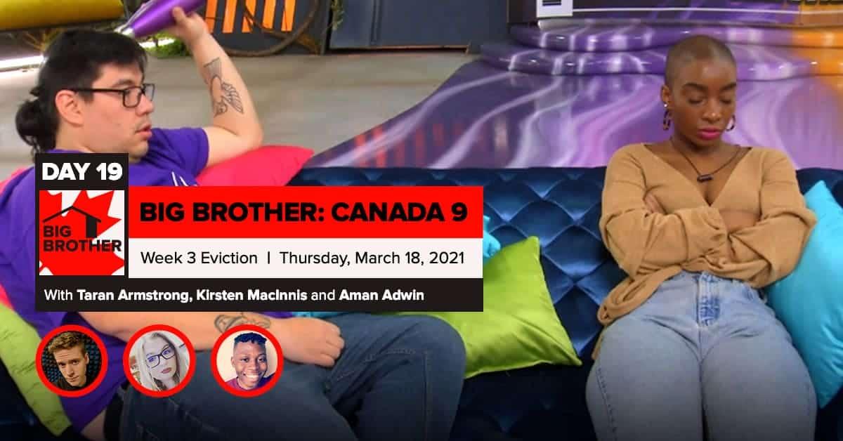 Big Brother Canada 9 | Episode 8 Recap Thursday 3/18 Eviction