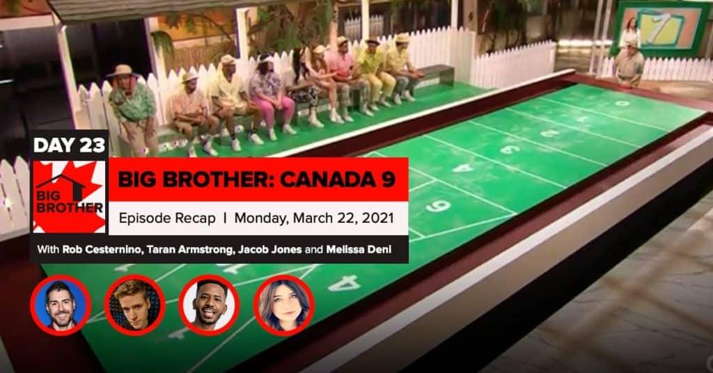 Big Brother Canada 9   Episode 9 Recap Monday 3/22