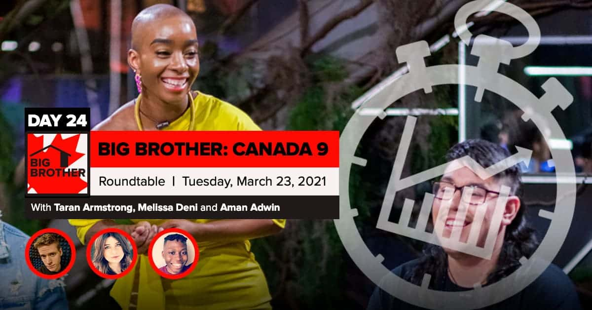 Big Brother Canada 9 | Roundtable Week 3 | Tuesday, March 23, 2021
