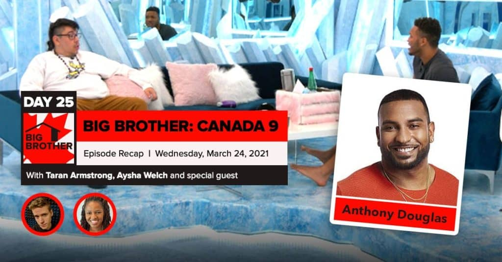 Big Brother Canada 9 | Episode 10 Recap Wednesday 3/24