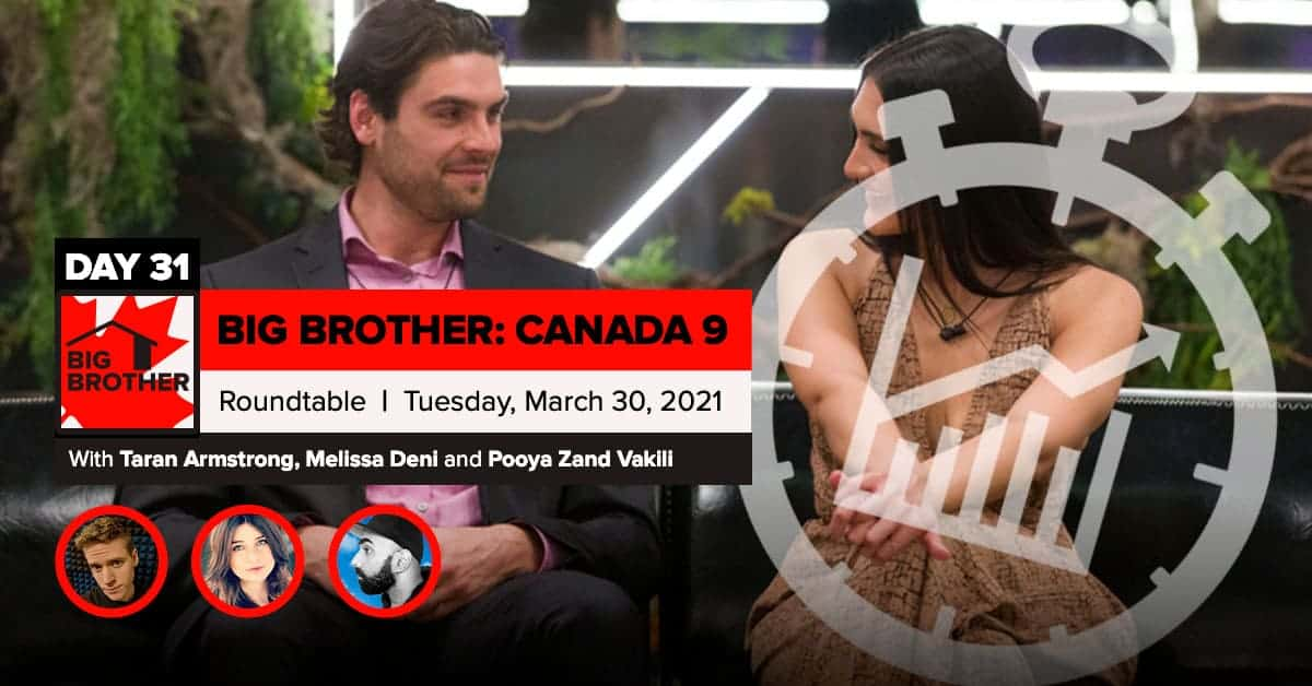 Big Brother Canada 9 | Roundtable Week 4 | Tuesday, March 30, 2021