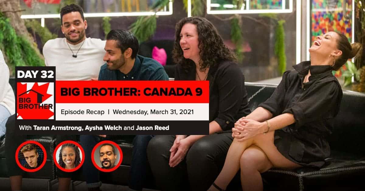 Big Brother Canada 9 | Episode 13 Recap Wednesday 3/31