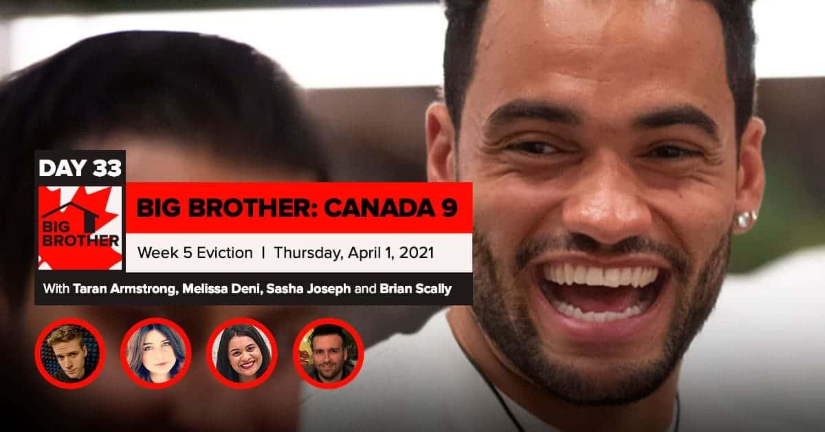 Big Brother Canada 9 | Episode 14 Recap Thursday 4/1 Eviction