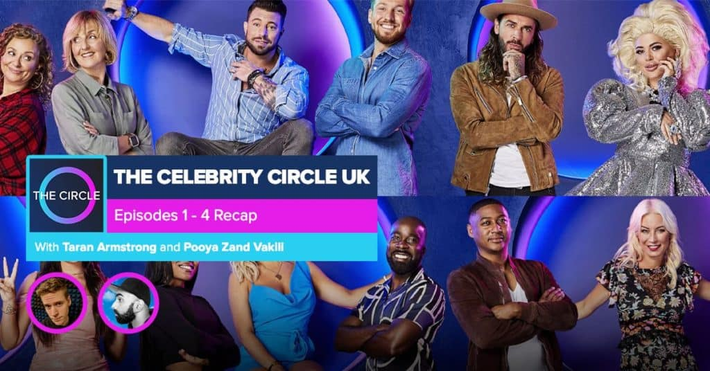 The Celebrity Circle UK   Episodes 1-4 Recap