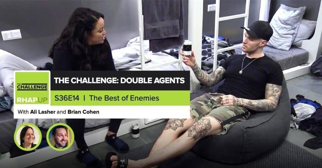 MTV The Challenge RHAPup | Double Agents Episode 14 Recap