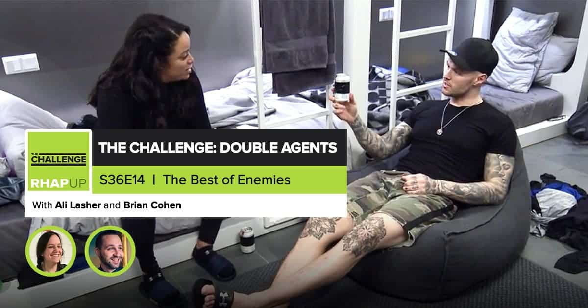 MTV The Challenge RHAPup | Double Agents Episode 14 Recap