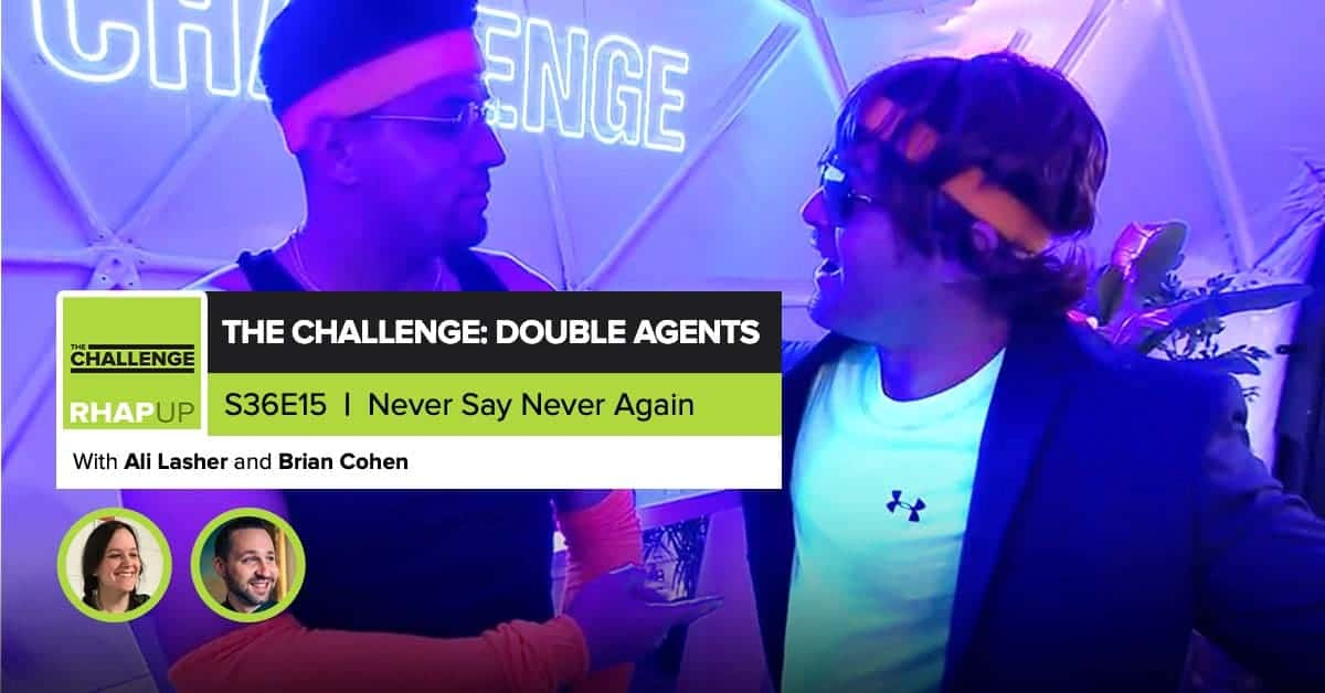 MTV The Challenge RHAPup | Double Agents Episode 15 Recap