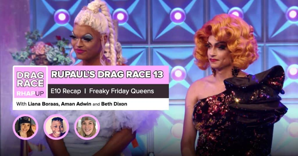RuPaul's Drag Race Season 13 | Episode 10 Recap
