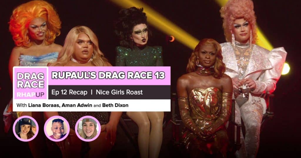 RuPaul's Drag Race Season 13 | Episode 12 Recap