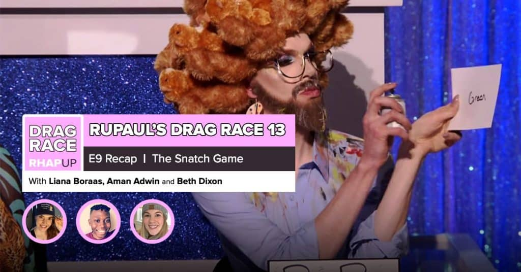 RuPaul's Drag Race Season 13 | Episode 9 Recap