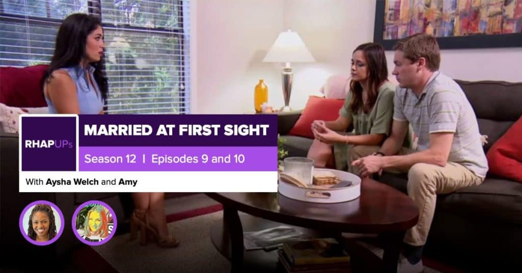 Married at First Sight Season 12 Episodes 9 & 10 Recap