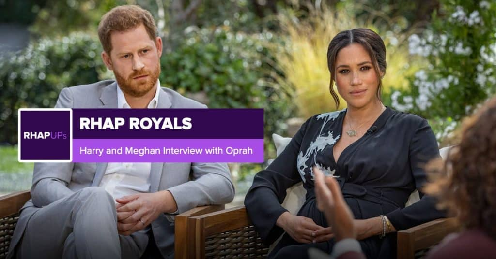 RHAP Royals | Harry and Meghan Interview with Oprah