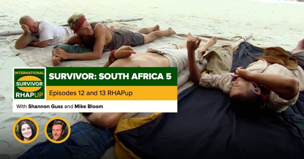 Survivor South Africa: Champions | Episodes 12 and 13 RHAPup