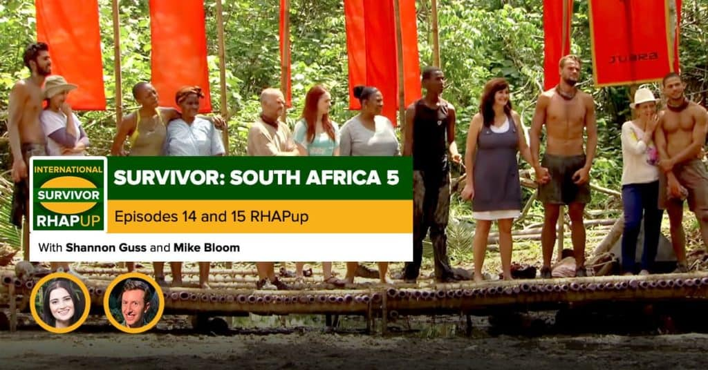 Survivor South Africa: Champions | Episodes 14 and 15 RHAPup