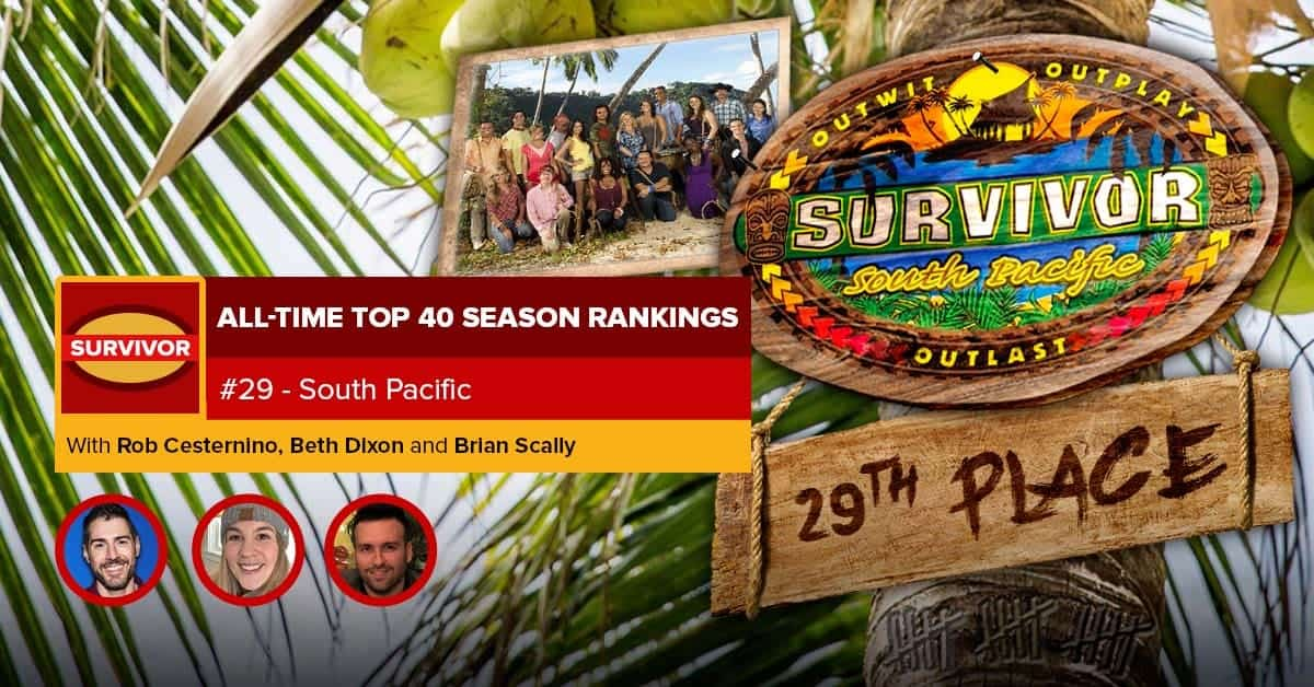 Survivor All-Time Top 40 Rankings   #29: South Pacific