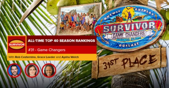 Survivor All-Time Top 40 Rankings   #31: Game Changers