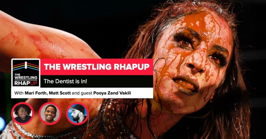 Wrestling RHAPup | The Dentist is in!