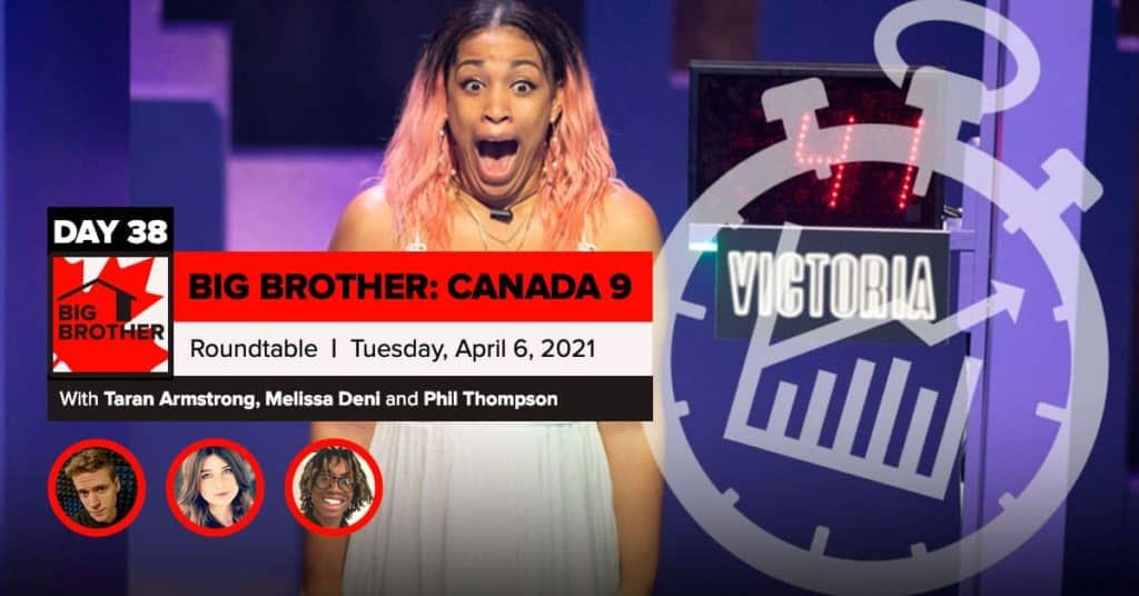 Big Brother Canada 9 | Roundtable Week 5 | April 6, 2021
