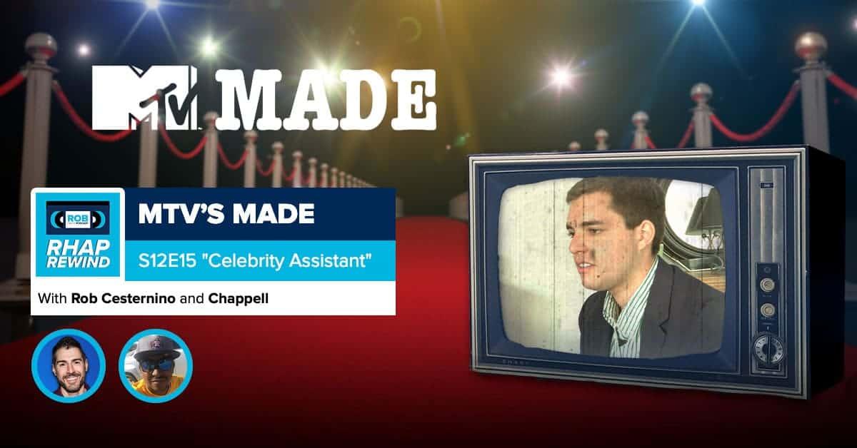 RHAP Rewind | MTV's Made