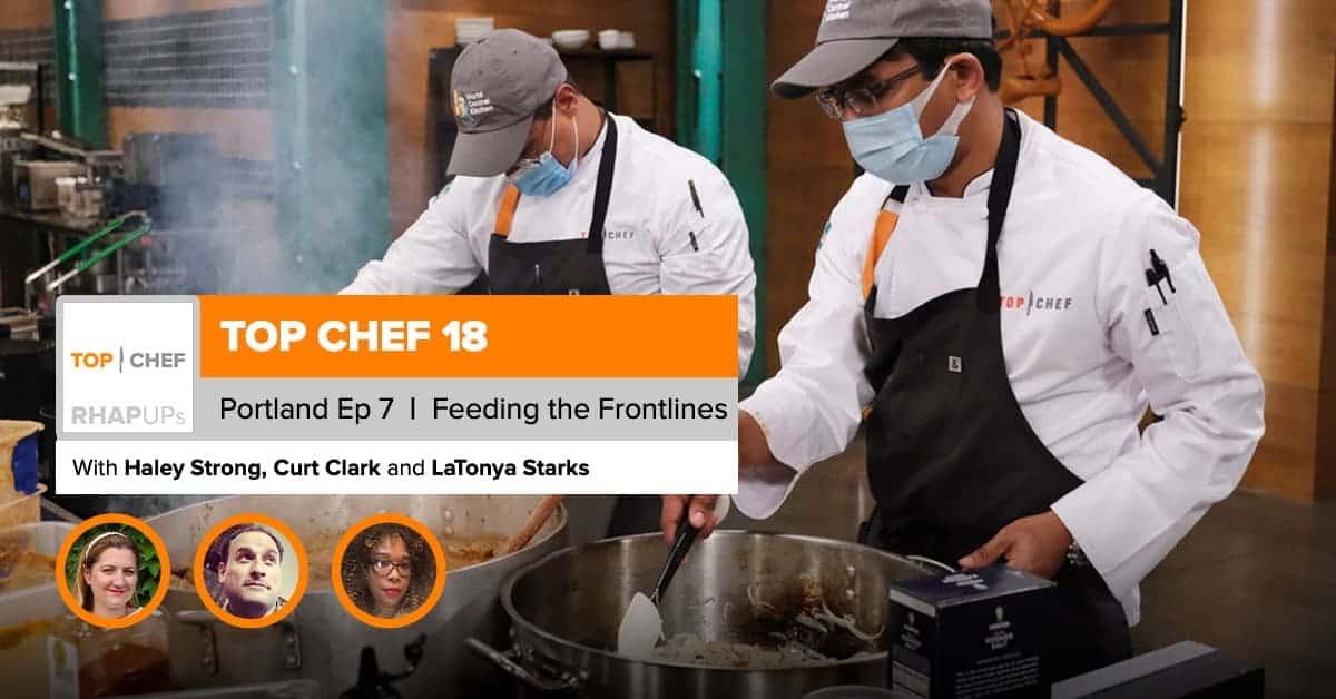 Top Chef Portland | Episode 7 Recap