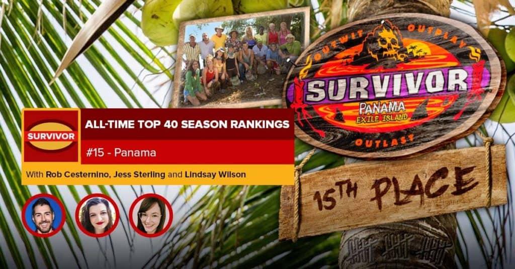 Survivor All-Time Top 40 Rankings | #15: Panama