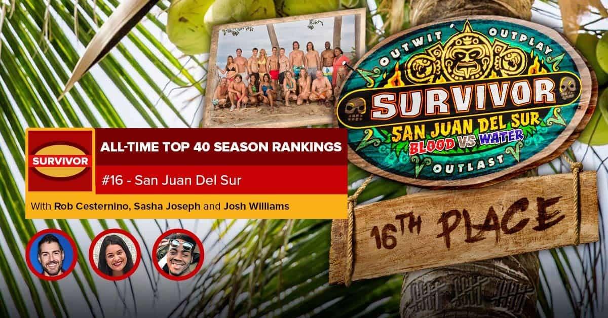 Survivor All-Time Top 40 Rankings | #16: San Juan Del Sur