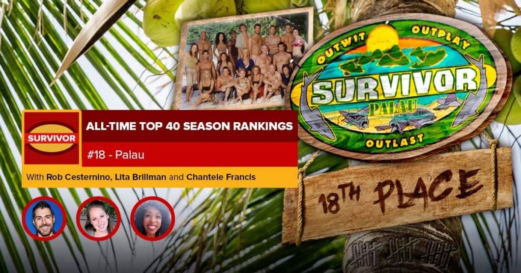 Survivor All-Time Top 40 Rankings | #18: Palau