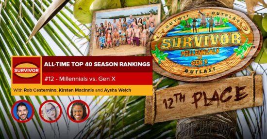 Survivor All-Time Top 40 Rankings   #12: Millennials vs. Gen X